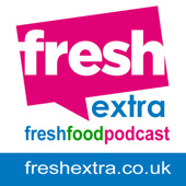 Fresh Extra the Fresh Food Podcast