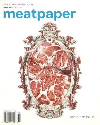 Meatpaper Magazine Issue 1